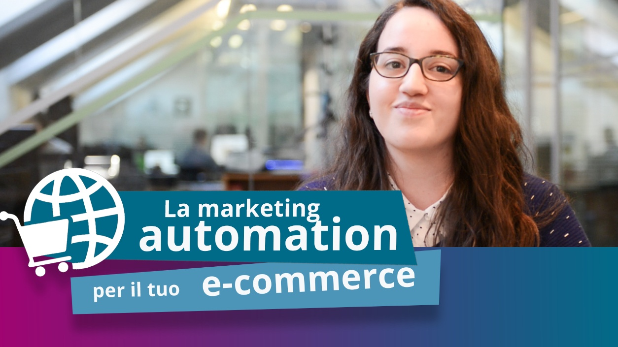 La marketing automation per il tuo ecommerce
