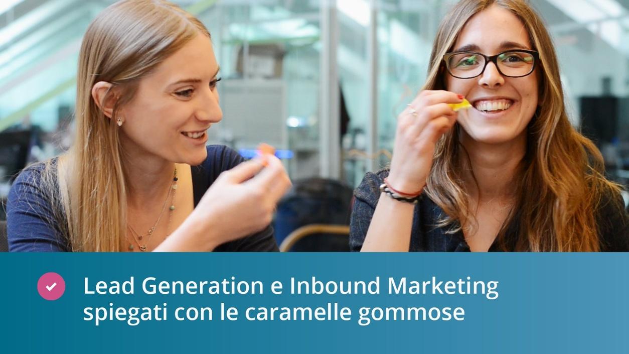 La differenza tra Lead Generation e Inbound Marketing spiegata con le caramelle gommose