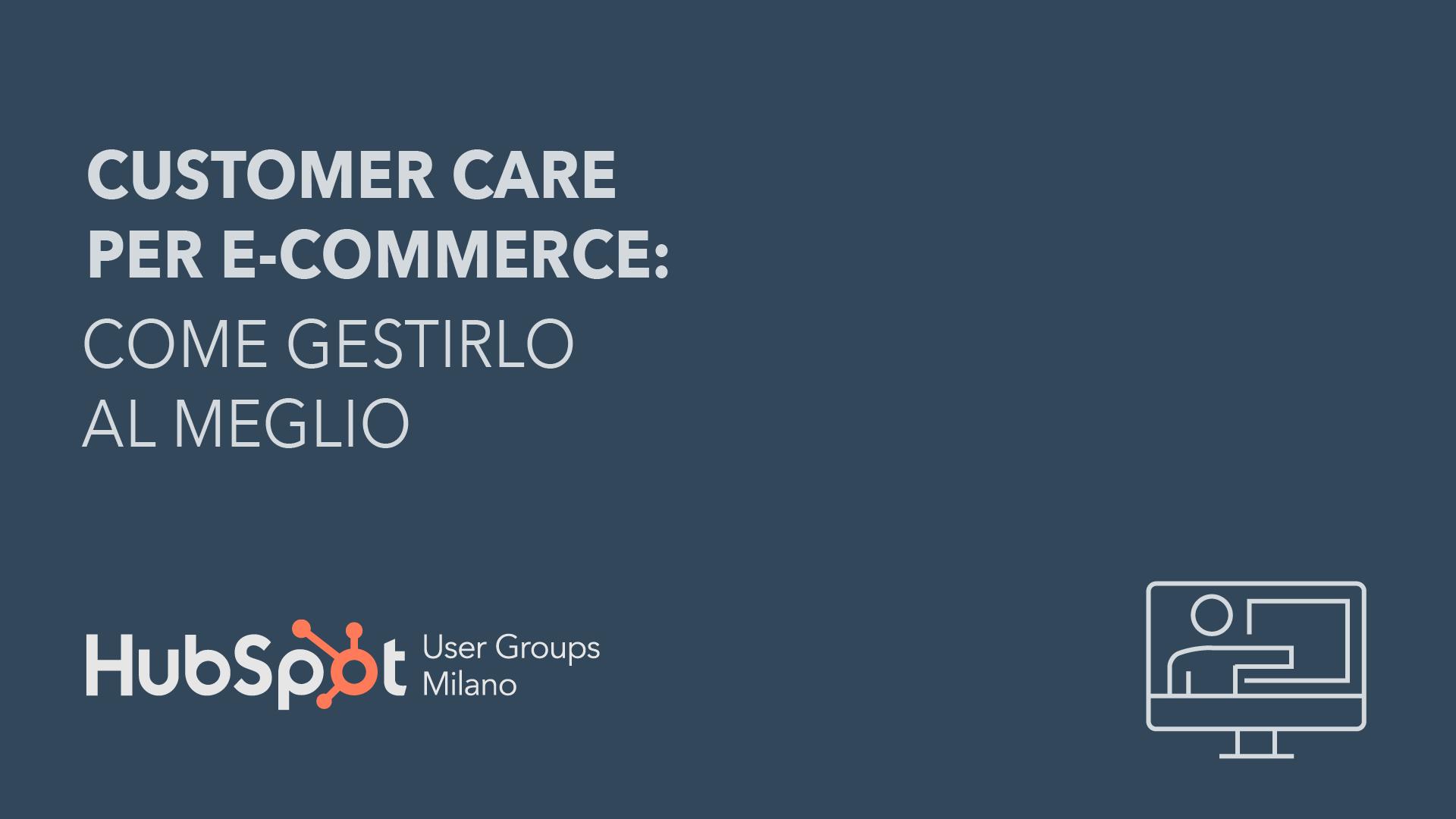 Customer care per e-commerce: come gestirlo al meglio