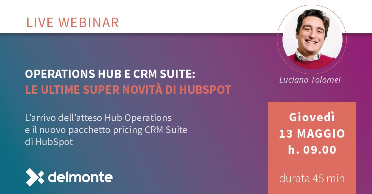 Operations Hub e CRM Suite: le ultime super novità di HubSpot