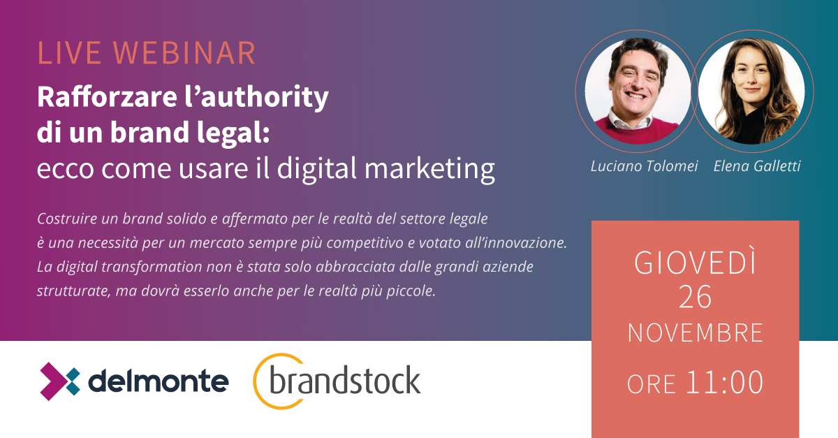 Rafforzare l'authority di un brand legal: ecco come usare il digital marketing