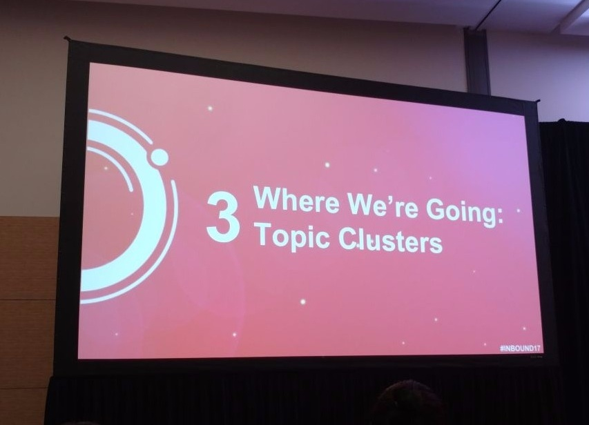 Inbound 2017: Content Strategy e Topic Cluster, cosa cambia?